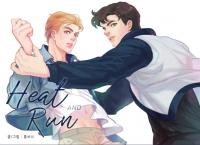 Heat And Run