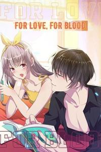 For Love, For Blood