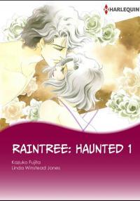 Raintree: Haunted 1& 2 (The story of the Raintree Clan 2)