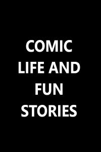 Comic Life And Fun Stories
