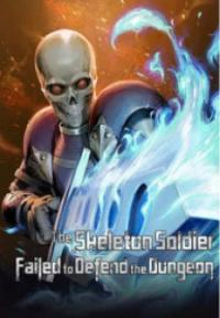 The Skeleton Soldier Failed To Defend The Dungeon