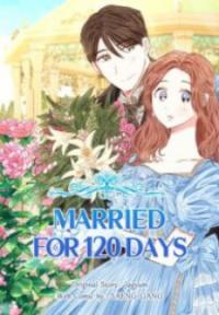 Married For 120 Days