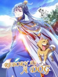 Reborn As A Dog