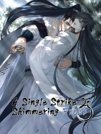 A Single Strike Of Shimmering Frost