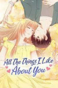 All The Things I Like About You